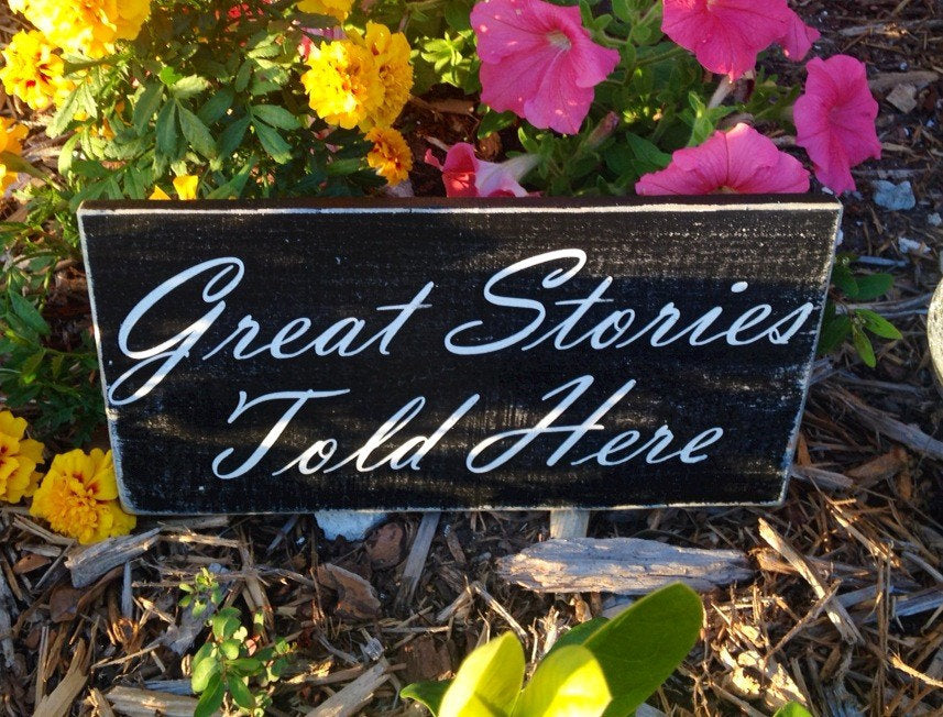 12x6 Great Stories Told Here Wood Family Home Sign