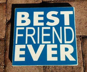 10x8 Best Friend Ever Wood Soul Sisters Friendship Sign