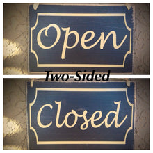 Load image into Gallery viewer, 8x6 Open / Close Wood Sign