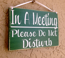 Load image into Gallery viewer, 10x8 In A Meeting Please Do Not Disturb Wood Business Corporate Sign