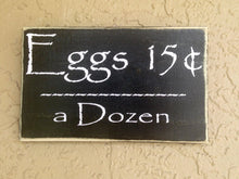 Load image into Gallery viewer, 10x6 Eggs Custom Farmhouse Wood Sign