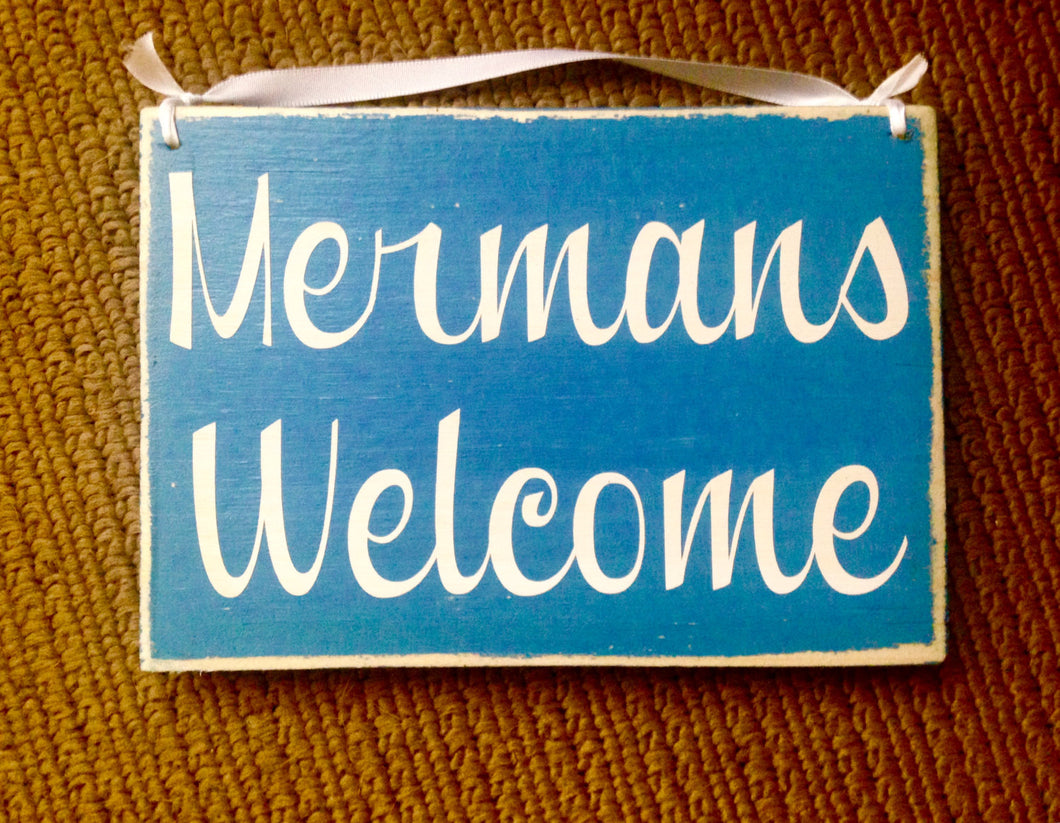 8x6 Mermans Welcome Wood Sign