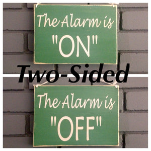10x8 Two Sided Alarm Is On Off Wood Business Sign