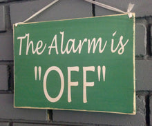 Load image into Gallery viewer, 10x8 Two Sided Alarm Is On Off Wood Business Sign