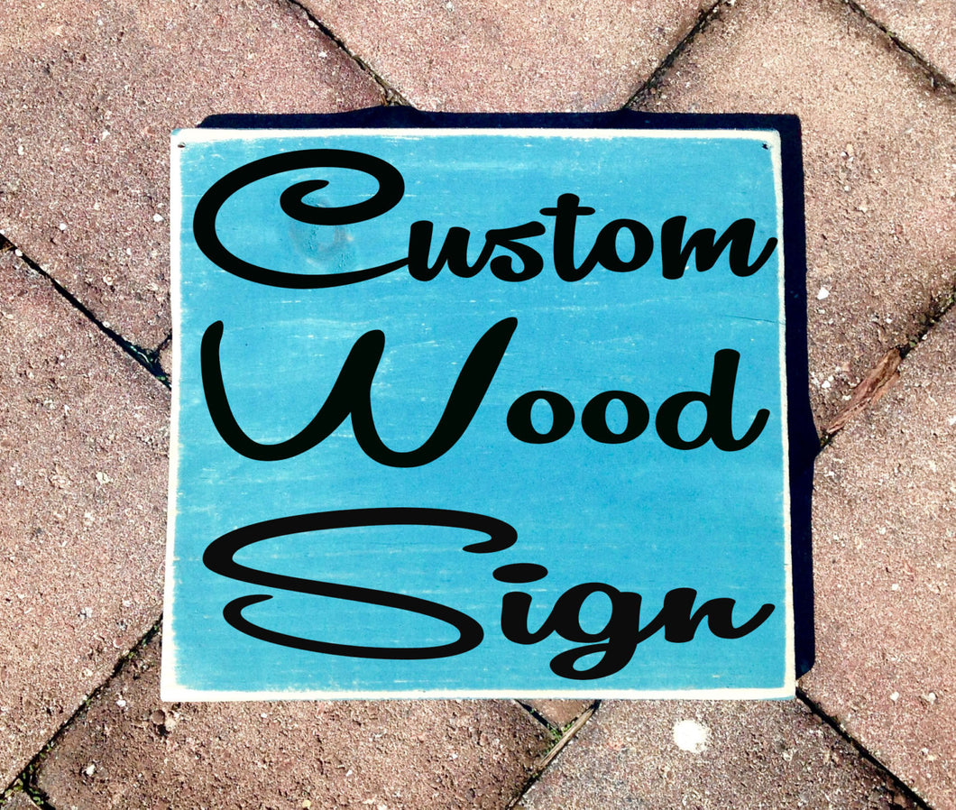 8x8 Custom Personalized Sign