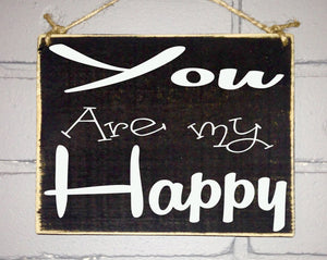 8x8 You Are My Happy Wood Sign