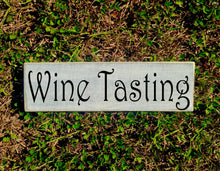 Load image into Gallery viewer, 14x4 Wine Tasting Wood Happy Hour Kitchen Sign