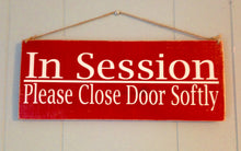 Load image into Gallery viewer, 12x4 In Session Please Close Door Wood Business Sign