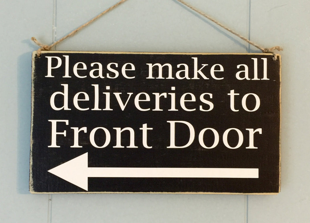 10x6 Custom Instruction Delivery Wooden Leave Packages Sign