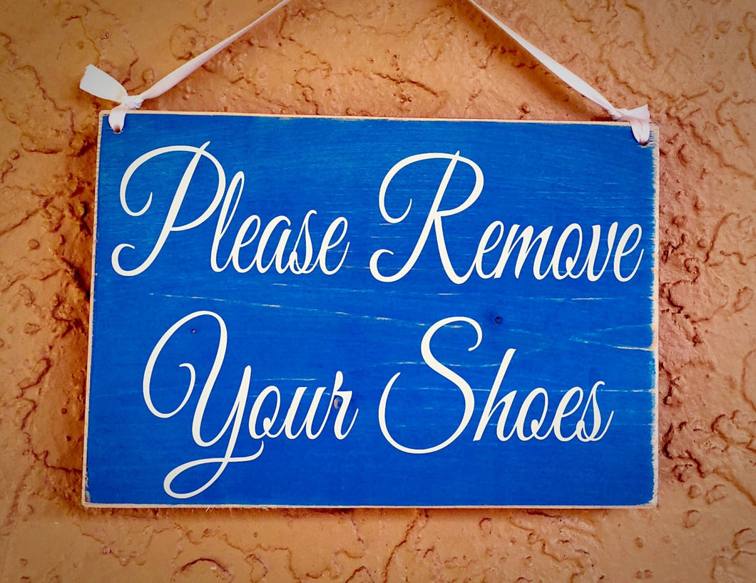 10x8 Please Remove Your Shoes Wood Welcome Sign