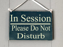 Load image into Gallery viewer, 8x6 In Session Welcome Wood Sign