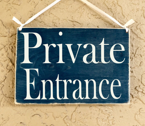8x6 Private Entrance Wood Sign