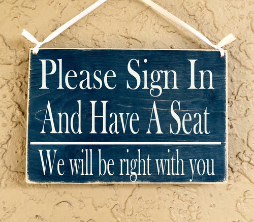 10x8 Please Sign In and Have A Seat Wood Business Hall Sign