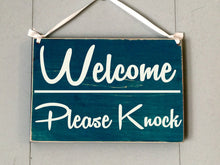 Load image into Gallery viewer, 10x8 Welcome Please Knock Wood Business Sign