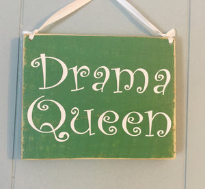 8x6 Drama Queen Wood Girls Children Kids Sign