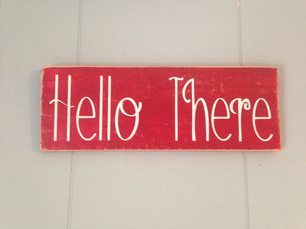 14x6 Hello There Wood Welcome Sign