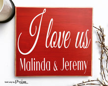Load image into Gallery viewer, I Love US Custom Wood Sign Personalized Name Wedding Anniversary Valentines Day Gift Bucket List More Soulmate Plaque