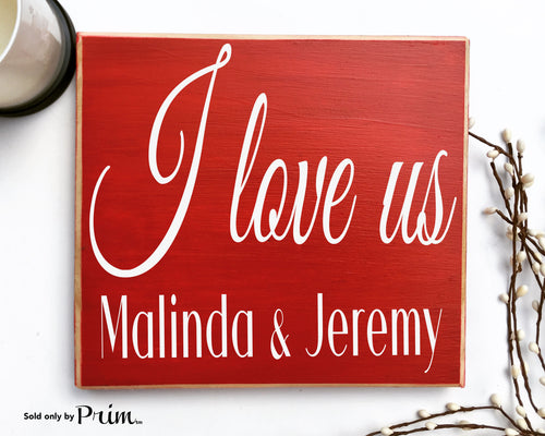 I Love US Custom Wood Sign Personalized Name Wedding Anniversary Valentines Day Gift Bucket List More Soulmate Plaque