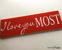 Load image into Gallery viewer, 18x6 I Love You Most Wood Wedding Family Sign