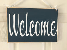 Load image into Gallery viewer, 8x6 Two Sided Welcome Busy Wood Sign