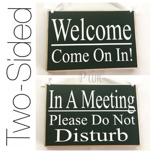 8x6 In A Meeting Welcome Wood Sign