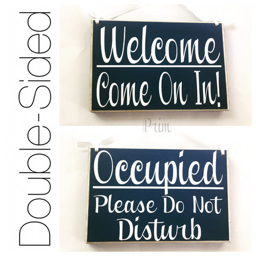 8x6 Occupied Please Do Not Disturb Welcome Come On In Wood Sign