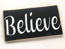 Load image into Gallery viewer, 10x6 Believe Wood Blessings Inspire Sign