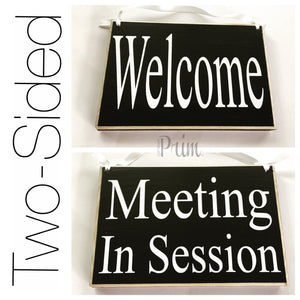 8x6 Meeting In Session Welcome Wood Sign