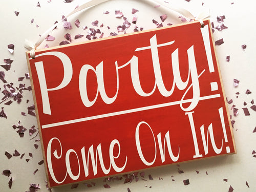 10x8 Party Come On In Wood Welcome Sign