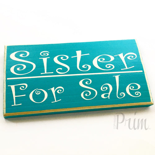 Sister For Sale Funny Brother Sibling Kids Children Custom Wood Door Wall Bedroom Sign Humor Funny