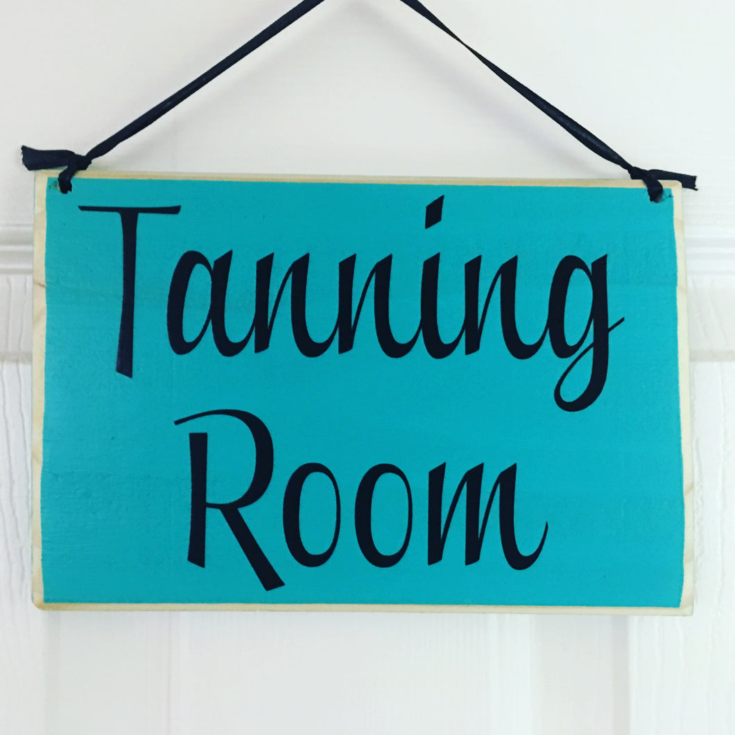 8x6 Tanning Room Wood Sign