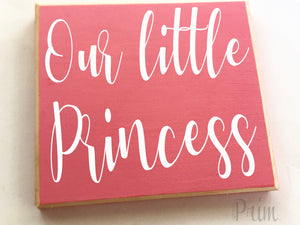 Our Little Princess Baby Nursery Girls Room Custom Wood Sign