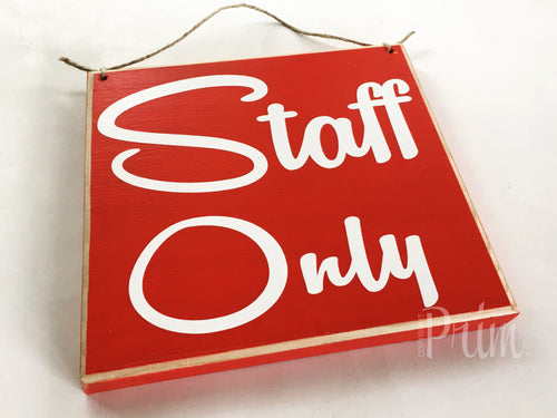 8x8 Staff Only Wood Sign