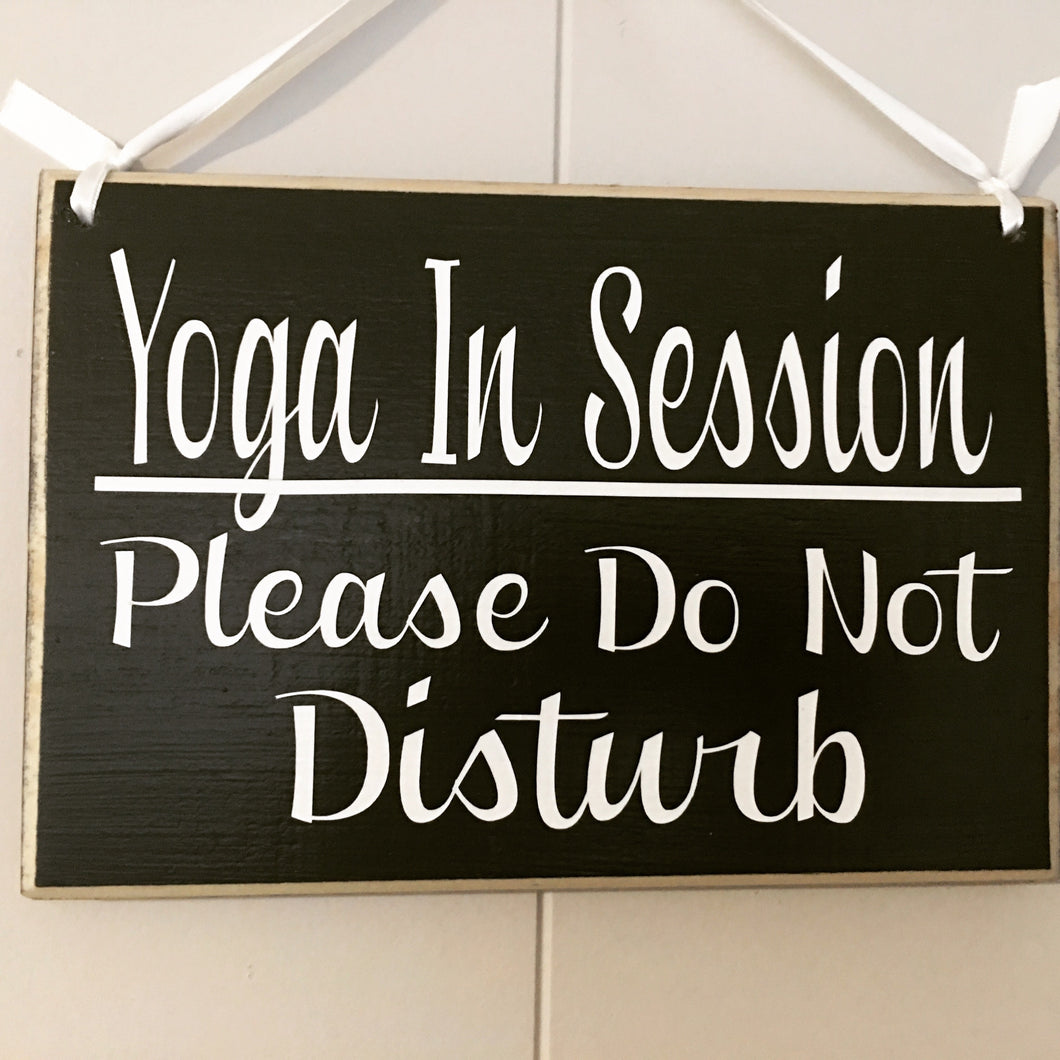 8x6 Yoga In Session Wood Sign