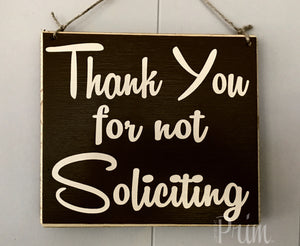 8x8 Thank You For Not Soliciting Wood Sign