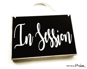 8x6 In Session Custom Wood Sign Busy Please Do Not Disturb Custom Wood Sign Open Closed Spa Salon Office Door Hanger