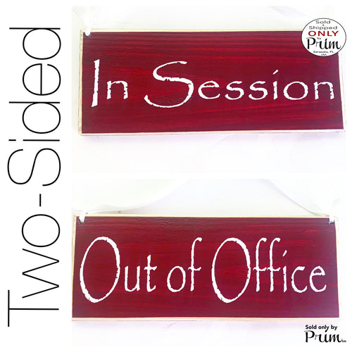 10x4 Out of Office / In Session Front and back (Choose Color) Welcome Meeting Office Store Salon Spa Spa Door Please Do Not Disturb Sign
