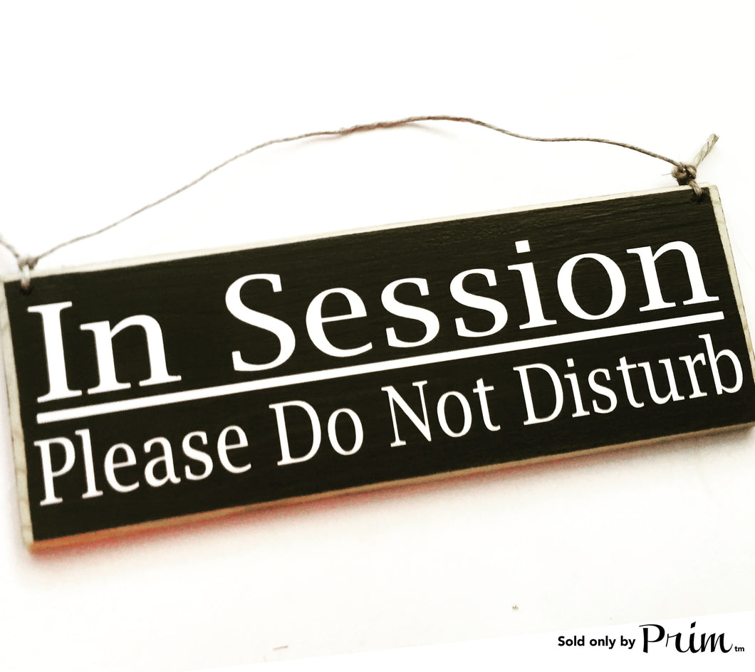 12x4 In Session Do Not Disturb Wood In Progress Sign