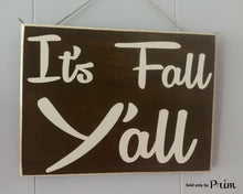 Load image into Gallery viewer, 10x8 It's Fall Y'all Wood Harvest Autumn Sign