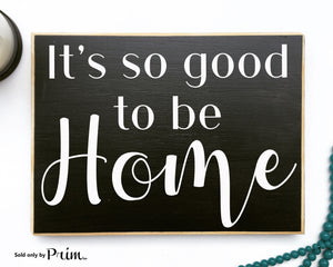 It's So Good To Be Home Custom Wood Sign Welcome to Family Nut House Home Sweet Home Love Children Happiness We Live Here Plaque