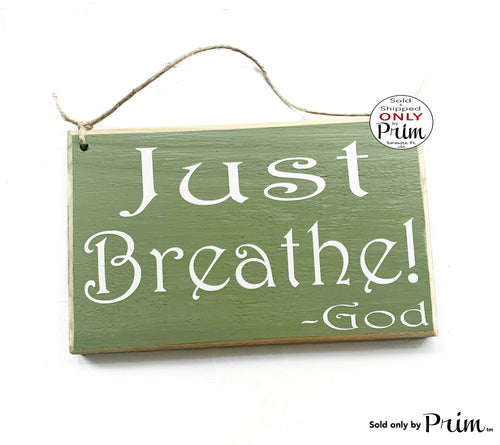 8x6 Just Breathe God Custom Wood Sign | This Too Shall Pass Motivational Inspirational You've Got This Be Strong Wall Hanger Door Plaque