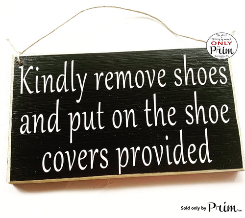 10x6 Kindly remove shoes and put on the shoe covers provided Custom Wood Sign Please Remove Your Shoes Wall Door Welcome Plaque Sign