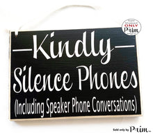 Load image into Gallery viewer, 10x8 Kindly Silence Phones Including Speaker Phone Conversations Custom Wood Sign Please Refrain From Talking on Your Cell Shhh Quiet Door