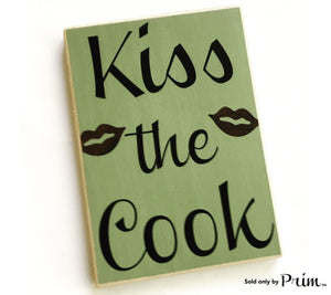 8x12 Kiss The Cook Custom Wood Sign Kitchen Funny Humor I Kiss Better Than I Cook Dinner Breakfast Eat Plaque