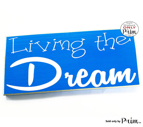 Living The Dream Custom Wood Sign 12x6 Blessed Cherish Happiness Be Happy Life is good