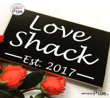 Load image into Gallery viewer, Custom Love Shack Custom Wood Sign 10x6 Wedding Personalized Anniversary Love Soulmate Newlywed Bedroom Wall Door Plaque
