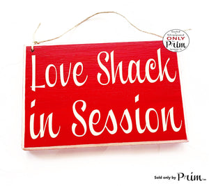 8x6 Love Shack In Session Custom Wood Sign | Wedding Anniversary Soulmates Newlyweds Wedding Please Do Not Disturb Wall Decor Door Plaque
