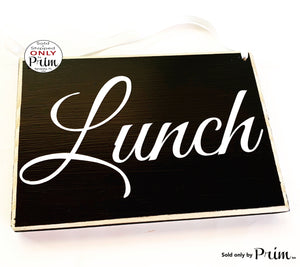 8x6 Lunch (Choose Color) Out of the Office Be Back Shortly Soon Break Room Food Kitchen Office Cubicle Work Busy Custom Wood Spa Business Sign