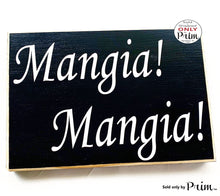 Load image into Gallery viewer, 10x8 Mangia Mangia Wood Italian Kitchen Eat Sign