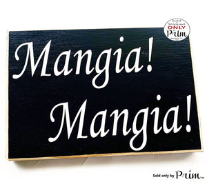 10x8 Mangia Mangia Wood Italian Kitchen Eat Sign